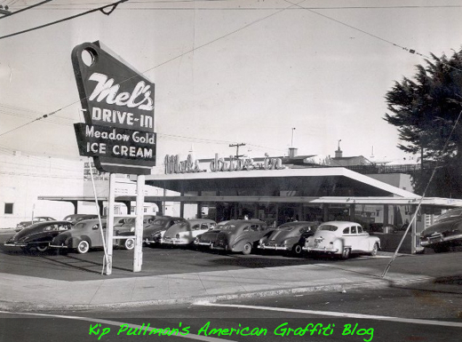 Kip S American Graffiti Blog Mels Drive In The True