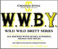 Crooked Stave W.W.B.Y.