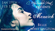 Belle Whittington Presents MONARCH