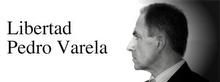 PEDRO VARELA LIBERTAD