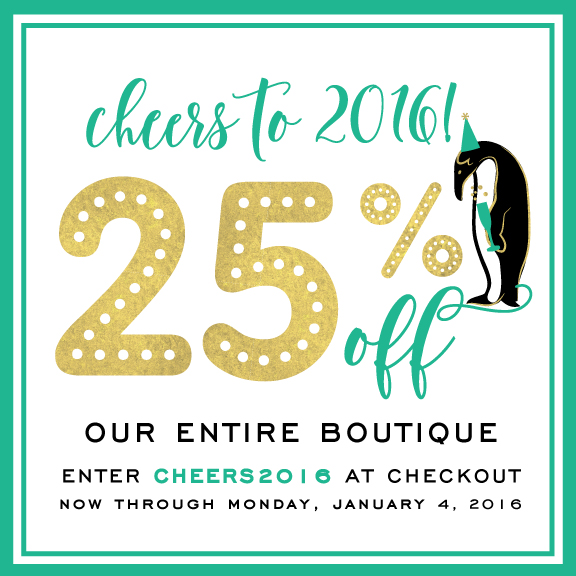 Cheers to 2015 with 25% Off!