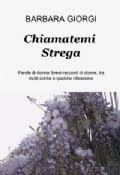 """IL MIO LIBRO """"CHIAMATEMI STREGA"""": in vendita online"""