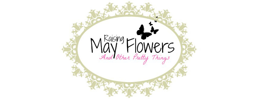 Raising May Flowers
