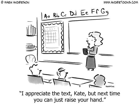 external image cartoon+appreciate+text+but+next+time+raise+your+hand.png
