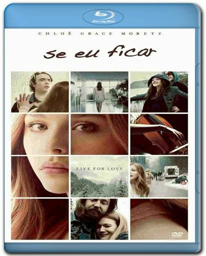 Download Se Eu Ficar 720p + 1080p Bluray BRRip + AVI Dual Áudio BDRip Torrent
