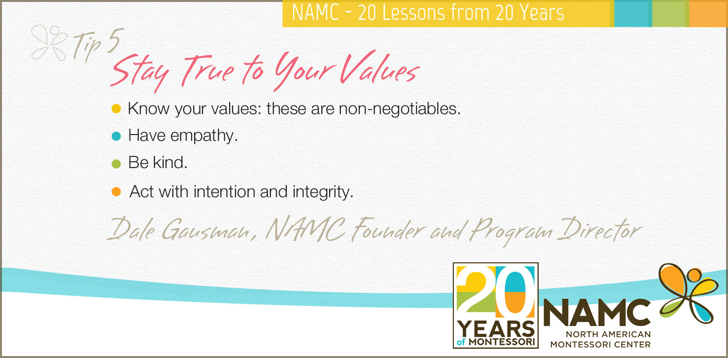 NAMC montessori 20 lessons 20 years stay true to your values