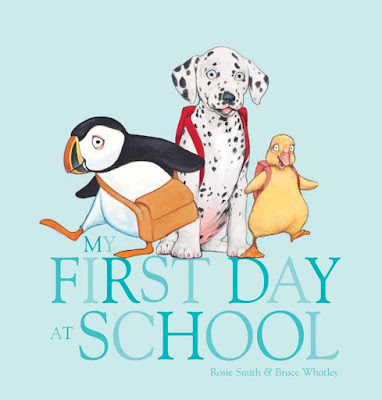 Review of My First Day At School by Rose Smith and Bruce Whatley