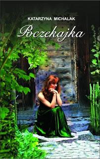 Poczekajka - Katarzyna Michalak