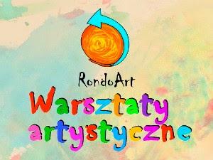 warsztaty artystyczne: RondoArt.pl
