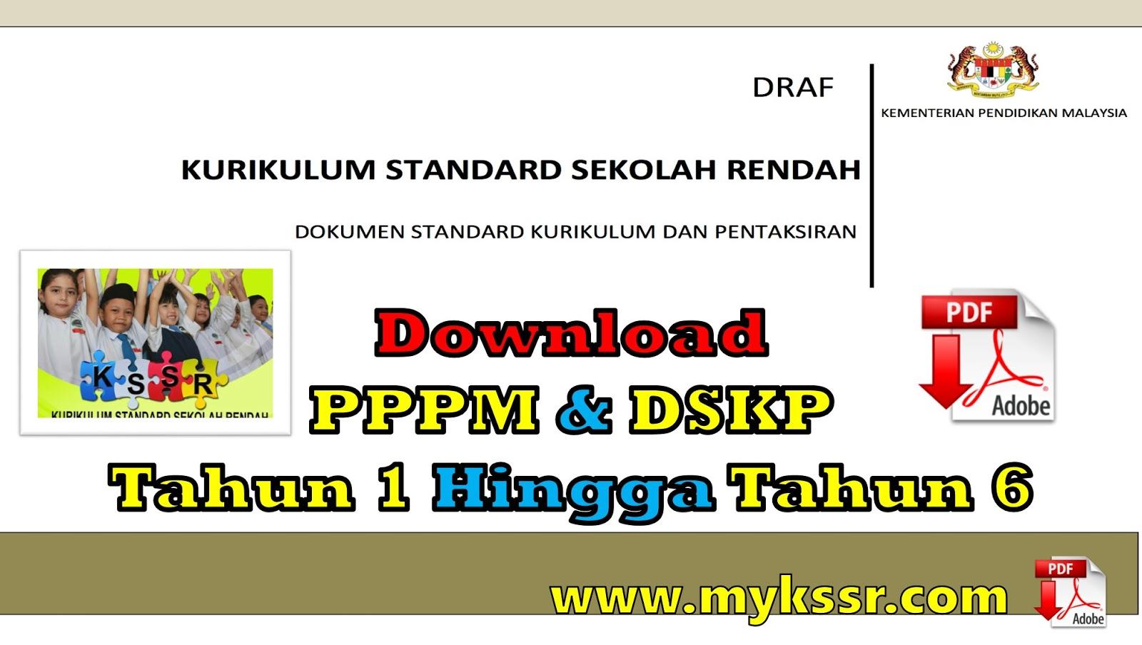 Download Pppm Dskp Tahun 1 Hingga Tahun 6 Mykssr Com