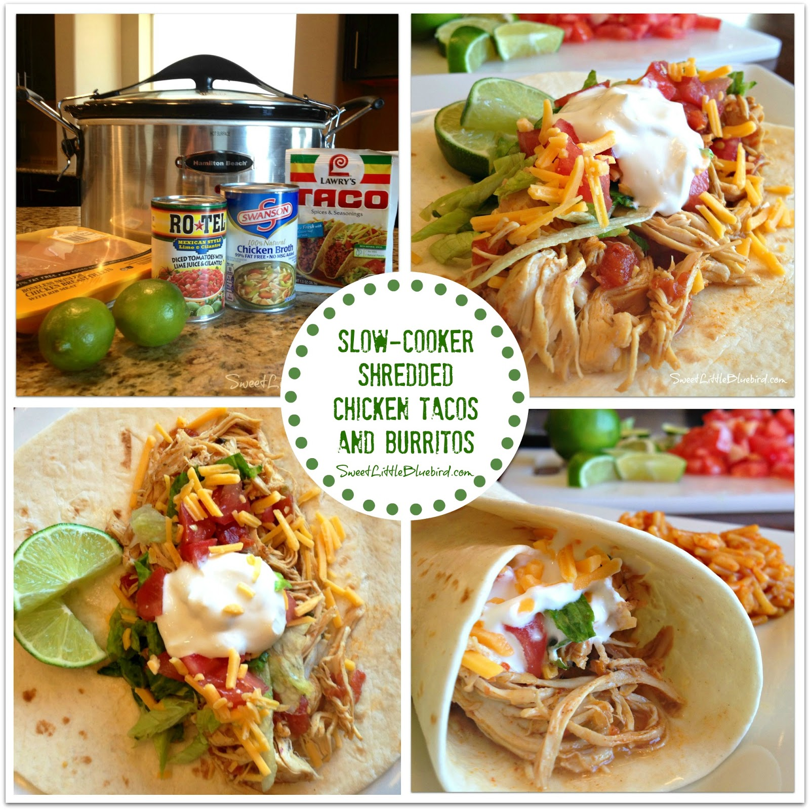 Slow Cooker Shredded Chicken Tacos And Burritos Sweet Little Bluebird