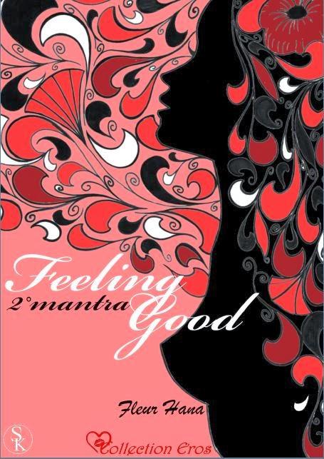 http://passion-d-ecrire.blogspot.fr/2013/12/critique-litteraire-feeling-good-2e.html