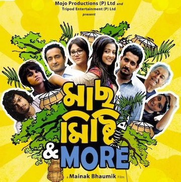 Maach Misti & More Film Review