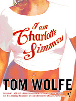 Listen Up! I Am Charlotte Simmons by Tom Wolfe