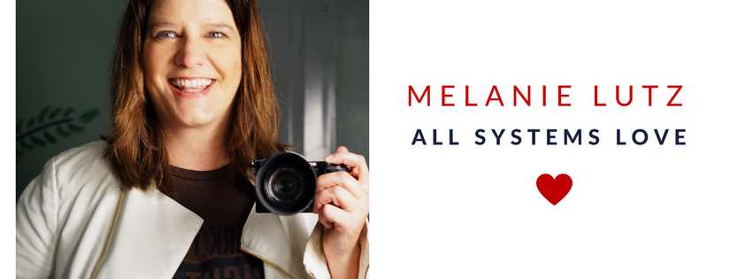 MELANIE LUTZ | ALL SYSTEMS LOVE