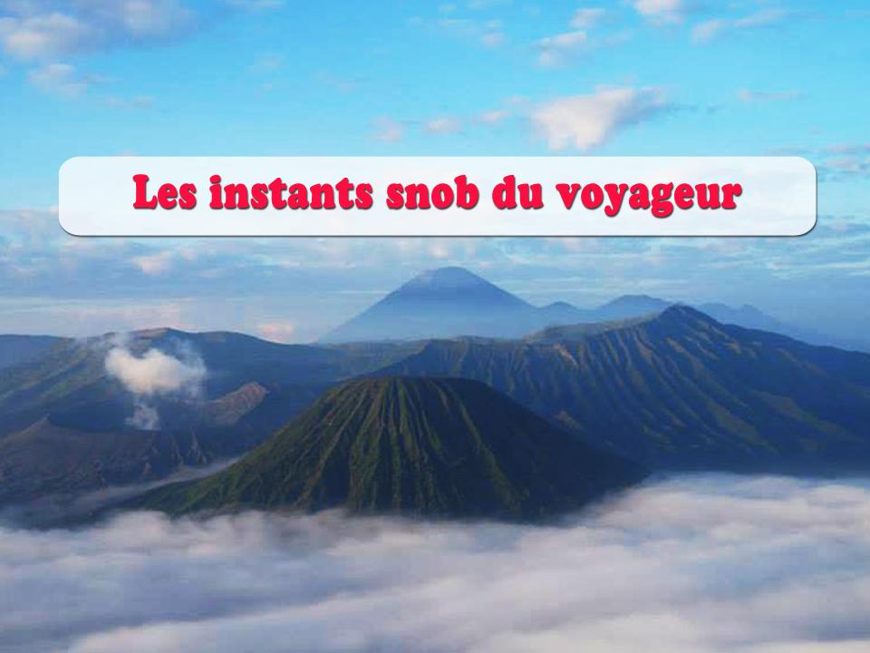 humour voyage voyageur snob