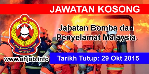 Jawatan Kerja Kosong Jabatan Bomba dan Penyelamat Malaysia logo www.ohjob.info oktober 2015