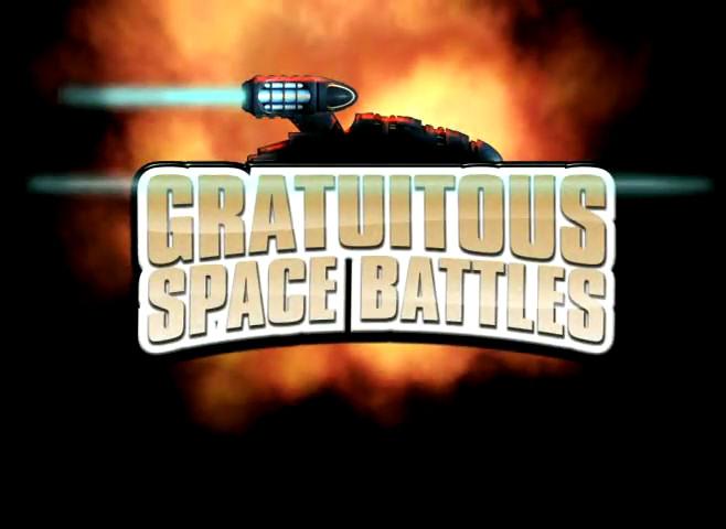 http://3.bp.blogspot.com/-eyQl19NRY7U/Too3QYXacjI/AAAAAAAAAFg/Oy8tIu9Oolk/s1600/gratuitous+space+battles+title.jpg