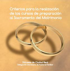 CRITERIOS PREPARACIÓN CURSOS SACRAMENTO DEL MATRIMONIO
