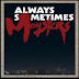 Download Full Version Game Always Sometimes Monsters
