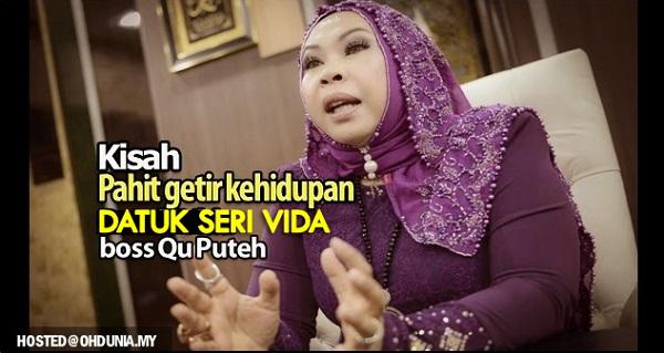 Kisah Pahit Getir Kehidupan Datuk Seri Vida, Boss Produk Qu Puteh