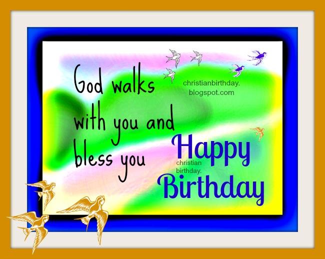 Happy Birthday God bless your way – Christian Happy Birthday Card