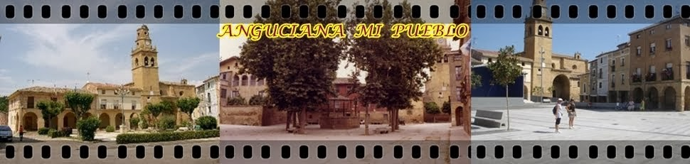 ANGUCIANA - MI PUEBLO