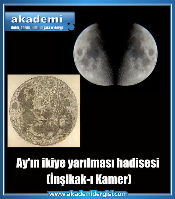 Ay'ın ikiye yarılması mucizesi (İnşikak-ı Kamer)