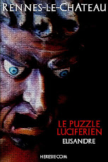 Rennes-le-Chteau - Le Puzzle Lucifrien par Elisandre