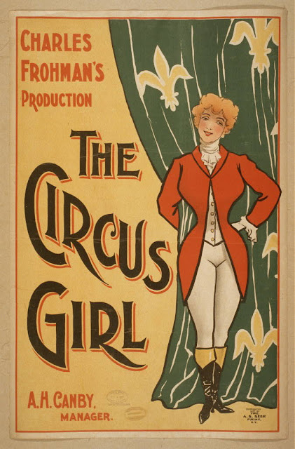 circus, classic posters, free download, graphic design, magic, movies, retro prints, theater, vintage, vintage posters, The Circus Girl, Charles Frohman's Production - Vintage Circus Poster