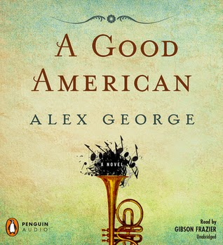 A Good American by Alex George.