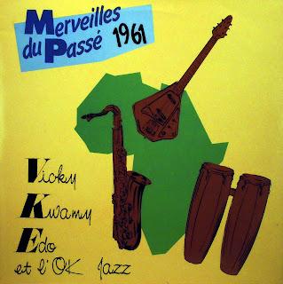 Vicky, Kwamy, Edo & O.K. Jazz -Les Merveilles du Passé 1961,african 360.167, 1987