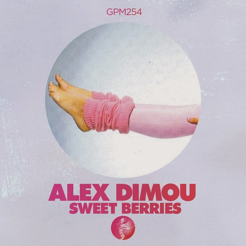 Alex Dimou - Sweet Berries EP