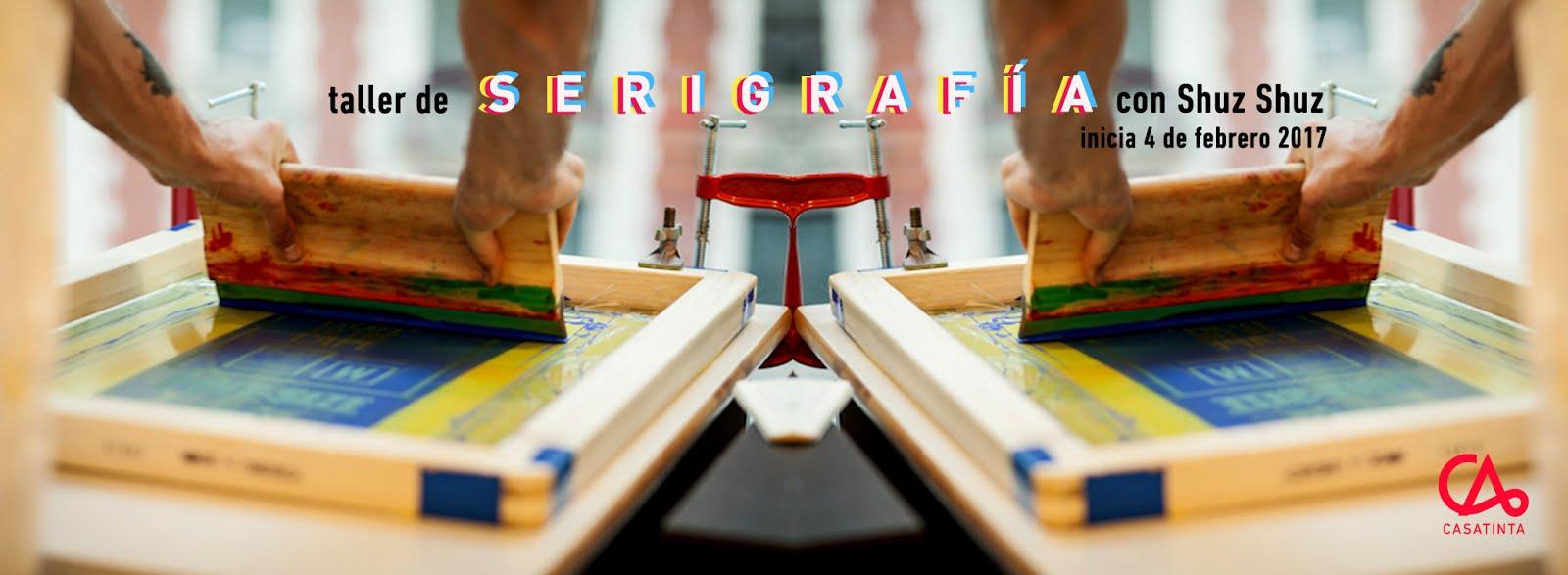 SERIGRAFÍA // 4 de feb