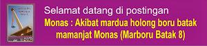 Monas : Akibat mardua holong boru batak mamanjat Monas (Marboru batak 8)