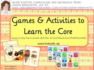 https://www.teacherspayteachers.com/Product/Activities-and-Games-to-Learn-a-Year-of-Core-Words-first-6-months-for-AAC-Users-1761723
