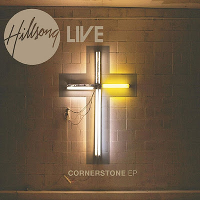 Cornerstone+EP Hillsong Live   Cornerstone   EP [AAC+MP3]