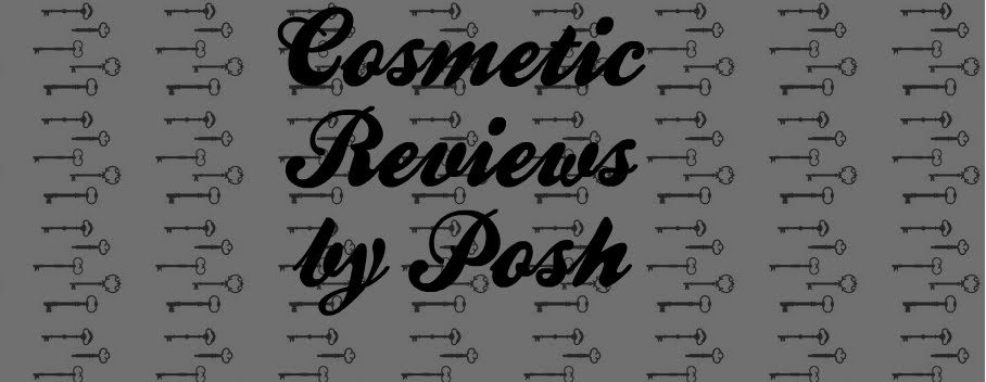 Cosmetic Reviews by Posh