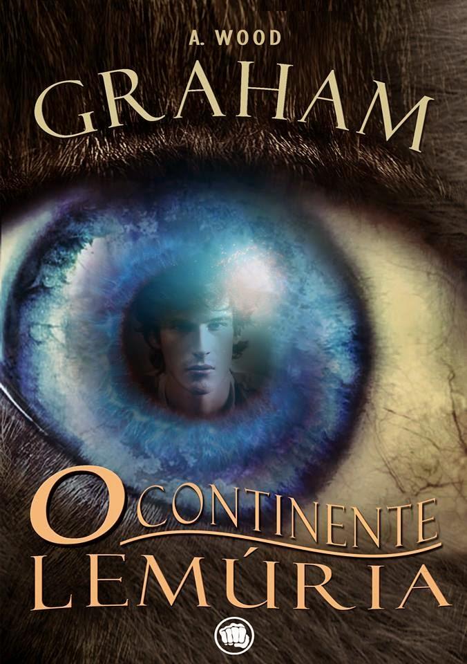 Resenha do livro Graham: o continente Lemúria