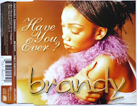 Brandy - Have You Ever (CDS) (1998)