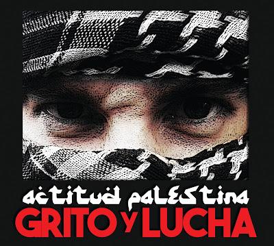 ACTITUD PALESTINA - Grito y Lucha (2015)