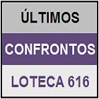 LOTECA 616 - MINI HISTÓRICOS