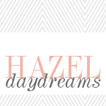 Hazel Daydreams