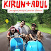 Review Film : Kirun + Adul (2009)