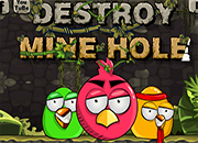 Angry Birds Destroy Mine Hole