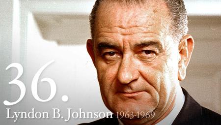 LYNDON B. JOHNSON 1963-1969
