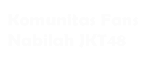 Komunitas Fans Nabilah JKT48