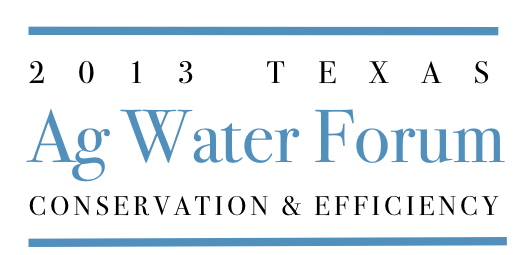 2013 Texas Ag Water Forum