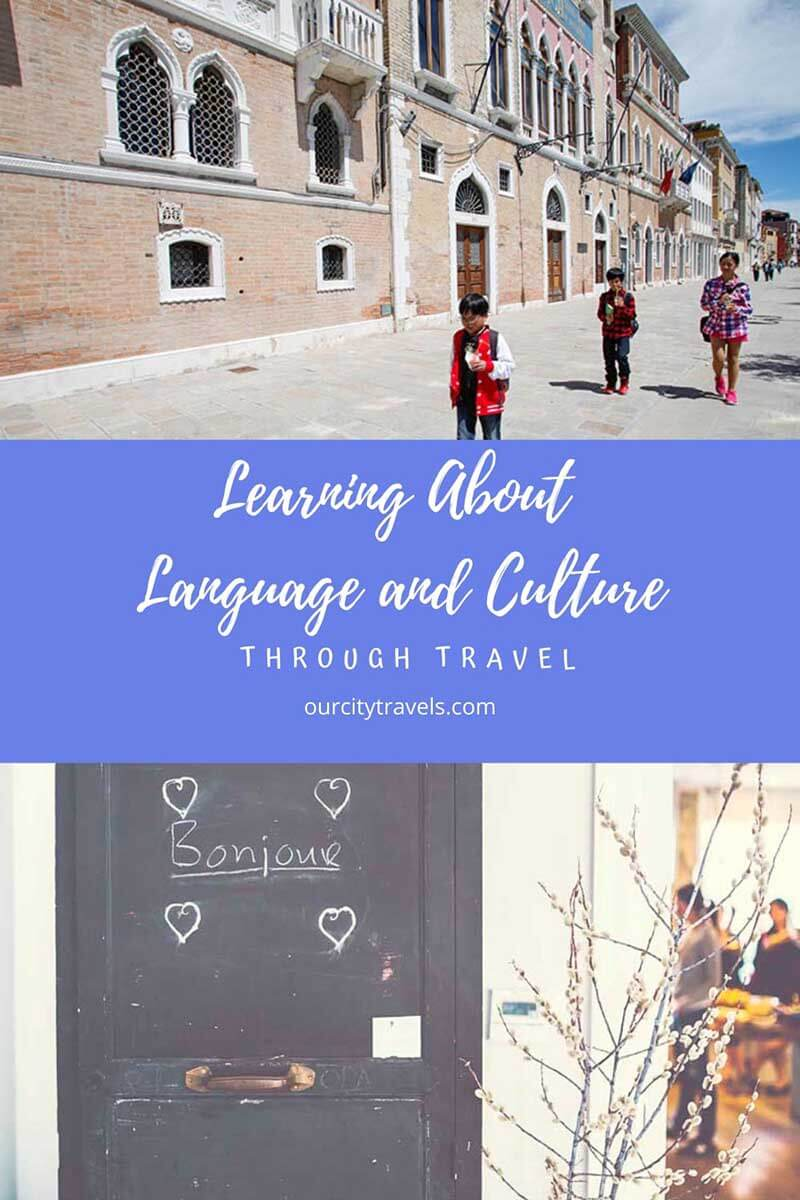 Learning About Language and Culture through Travel