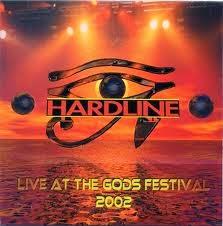 Hardline Live At The Gods 2002